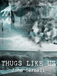 Thugs Like Us, John Carnell
